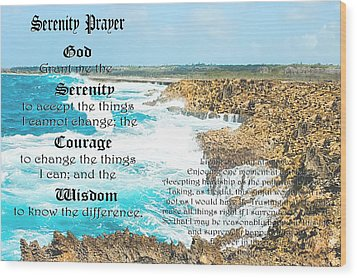 Serenity Prayer For Turbulent Times Wood Print