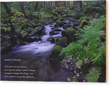 Serenity Prayer  Wood Print by Jeff Swan