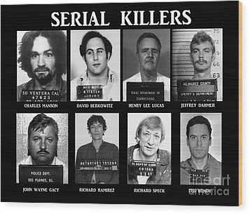 Serial Killers - Public Enemies Wood Print by Paul Ward
