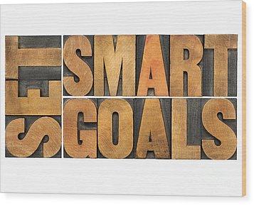 Set Smart Goals In Wood Type Wood Print