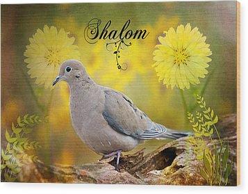 Shalom Wood Print by Bonnie Barry