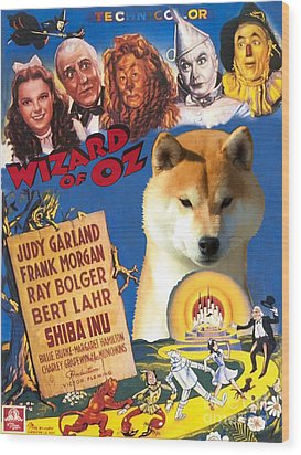 Shiba Inu Art Canvas Print - The Wizard Of Oz Movie Poster Wood Print