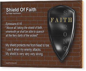Shield Of Faith Wood Print