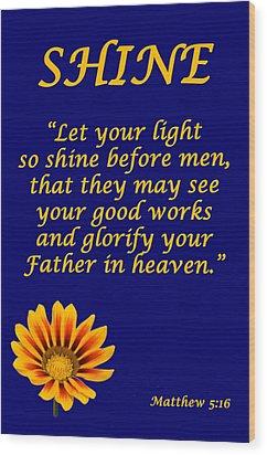 Shine Christian Poster Wood Print