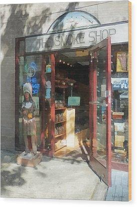 Shopfronts - Smoke Shop Wood Print by Susan Savad
