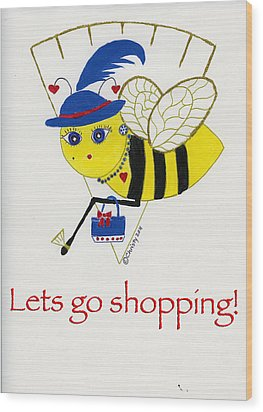 Shopping Bee Gilda Wood Print by Christy Woodland