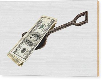 Shovel Of Dollar Wood Print by Olivier Le Queinec