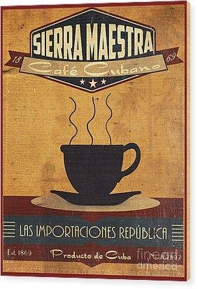 Sierra Maestra Cuban Coffee Wood Print by Cinema Photography