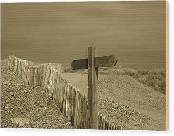 Sign Post To Nowhere 2 Wood Print by Christopher Rowlands