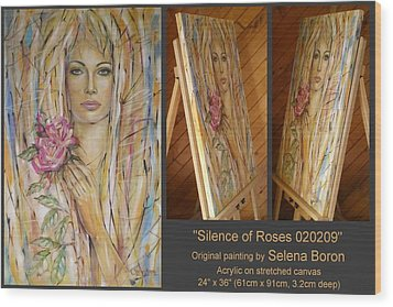 Wood Print featuring the painting Silence Of Roses 020209 by Selena Boron