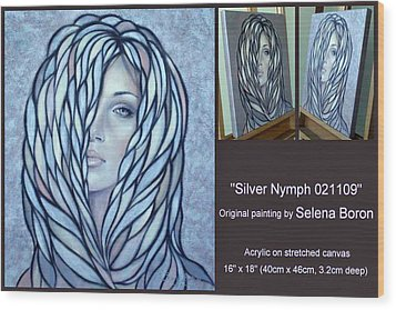 Wood Print featuring the painting Silver Nymph 021109 Comp by Selena Boron