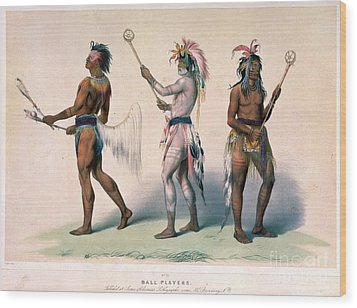 Sioux Lacrosse Players Wood Print by Granger