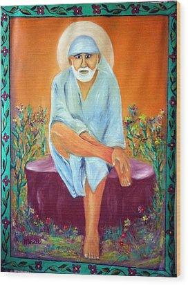 Sirdi Wale Sai Baba Wood Print by M bhatt