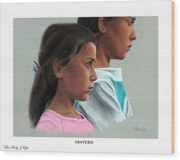 Wood Print featuring the painting Sisters Print Version by Joseph Ogle