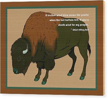 Sitting Bull Buffalo Wood Print by Digital Creation