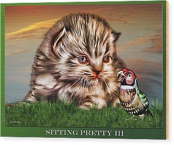 Sitting Pretty 3 Wood Print by Tyler Robbins