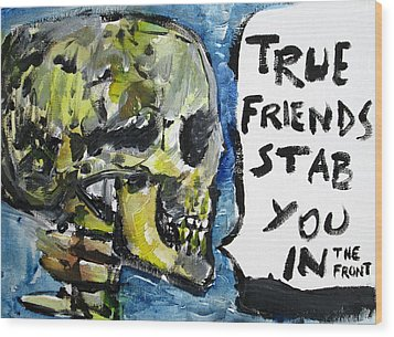 Skull Quoting Oscar Wilde.2 Wood Print by Fabrizio Cassetta