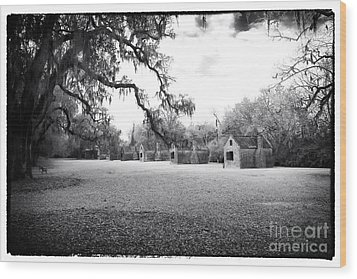 Slave Quarters Wood Print by John Rizzuto