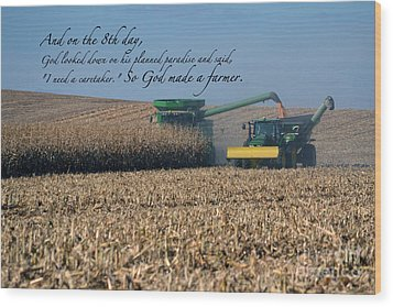 So God Made A Farmer Wood Print by Renie Rutten