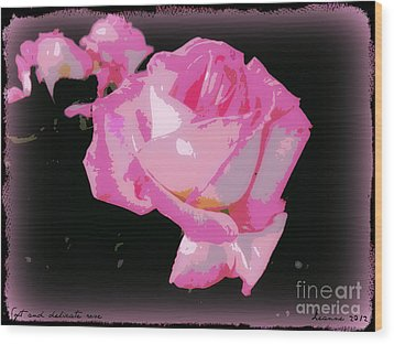 Wood Print featuring the photograph Soft And Delicate Pink Rose by Leanne Seymour