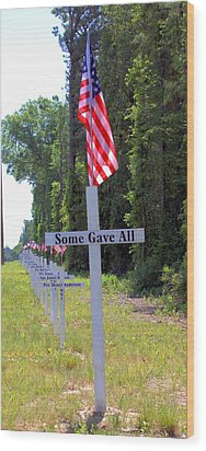 Wood Print featuring the photograph Some Gave All by Gordon Elwell