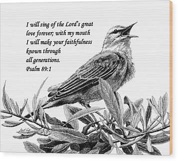 Songbird Drawing With Scripture Wood Print by Janet King