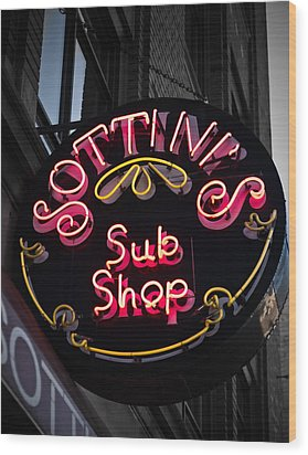 Wood Print featuring the photograph Sottini's Sub Shop by James Howe
