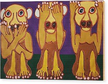 Speak No Evil See No Evil Hear No Evil Wood Print by Matthew Brzostoski