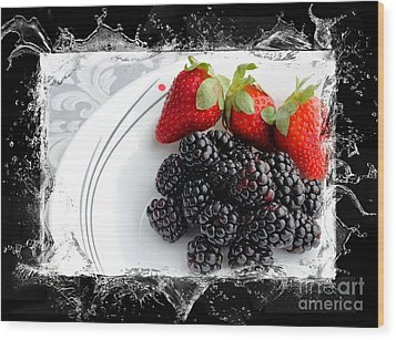 Splash - Fruit - Strawberries And Blackberries Wood Print by Barbara Griffin
