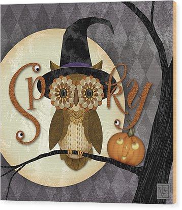 Spooky Owl Wood Print by Valerie Drake Lesiak