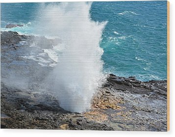 Spouting Horn In Kauai Wood Print by P S