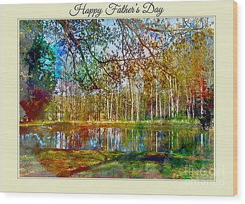 Spring Pond Photoart Father's Day Wood Print by Debbie Portwood