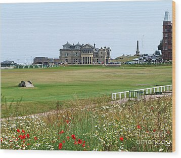St Andrews Royal And Ancient Golf Course Wood Print