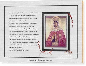 St. Barbara Protector From All Harm - Prayer - Petition Wood Print by Barbara Griffin