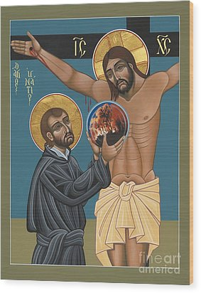 St. Ignatius And The Passion Of The World In The 21st Century 194 Wood Print by William Hart McNichols