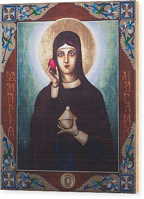 St. Mary Magdalene  Wood Print by Fr Barney Deane
