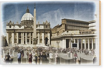 St Peters Square - Vatican Wood Print by Jon Berghoff