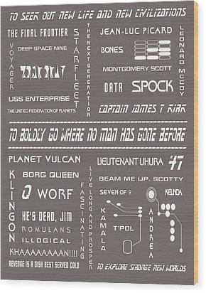 Star Trek Remembered In Grey Wood Print by Georgia Fowler