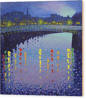 Starry Night In Dublin Half Penny Bridge Wood Print by John  Nolan