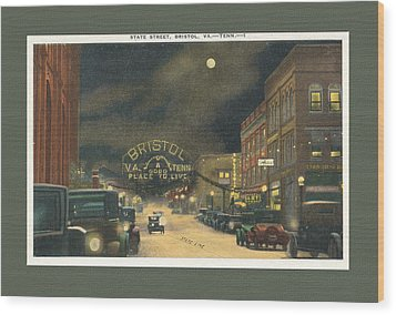 State Street Bristol Va Tn At Night Wood Print