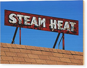Wood Print featuring the photograph Steam Heat by Daniel Woodrum