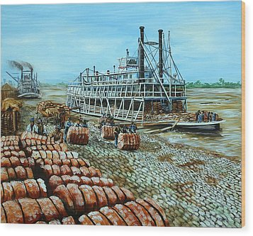 Steamboat Unloading Cotton In Memphis Wood Print by Karl Wagner