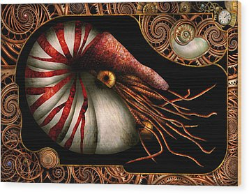 Steampunk - Nautilus - Coming Out Of Your Shell Wood Print by Mike Savad