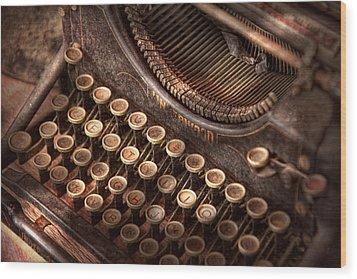 Steampunk - Typewriter - Too Tuckered To Type Wood Print by Mike Savad