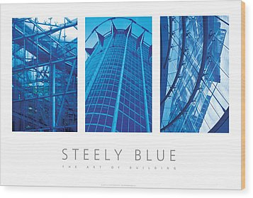 Wood Print featuring the digital art Steely Blue The Art Of Building Poster by David Davies