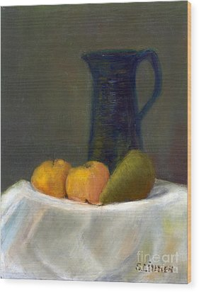 Still Life With Pitcher And Fruit Wood Print by Sandy Linden