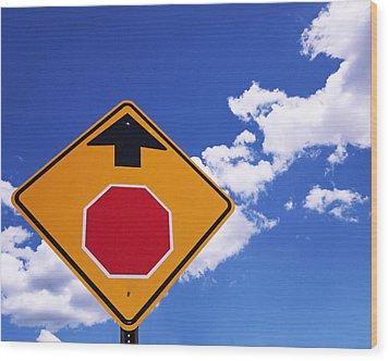 Stop Ahead Wood Print by Rona Black