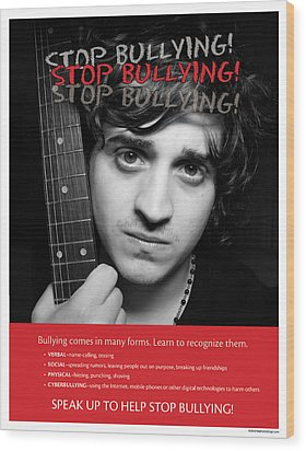 Wood Print featuring the photograph Stop Bullying by Betty Denise
