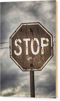 Stop Wood Print by Caitlyn  Grasso