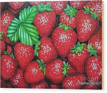 Strawberries Painting Oil On Canvas Wood Print by Drinka Mercep